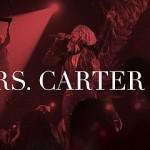 Mrs. Carter Show Video Promujące